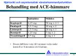 behandling med ace h mmare