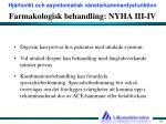 farmakologisk behandling nyha iii iv1