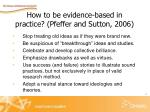 how to be evidence based in practice pfeffer and sutton 2006