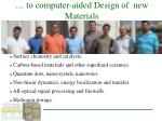 to computer aided design of new materials