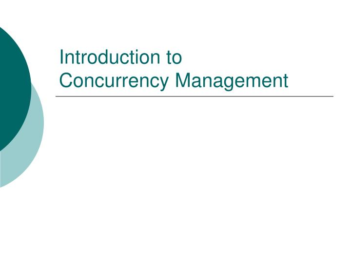 introduction to concurrency management n.