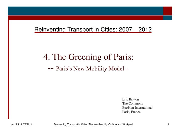 4 the greening of paris paris s new mobility model