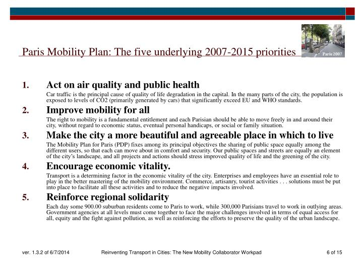 Paris Mobility Plan: The five underlying 2007-2015 priorities