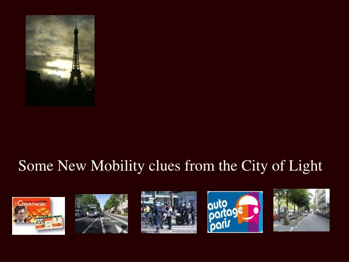 Some New Mobility clues from the City of Light