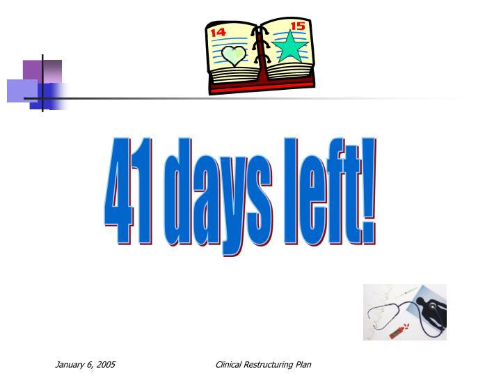 41 days left!