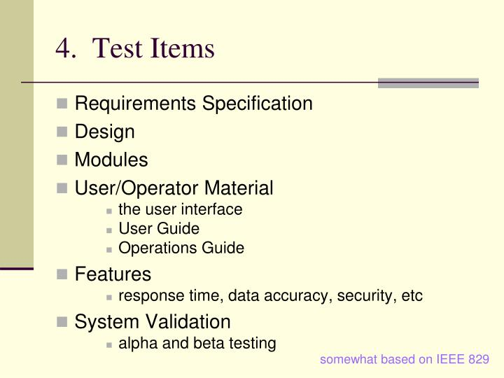 4.  Test Items