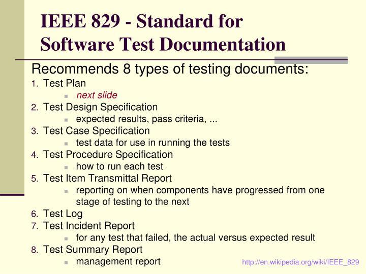 IEEE 829 - Standard for