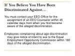 if you believe you have been discriminated against