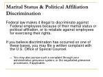 marital status political affiliation discrimination