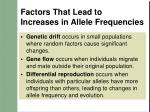 factors that lead to increases in allele frequencies