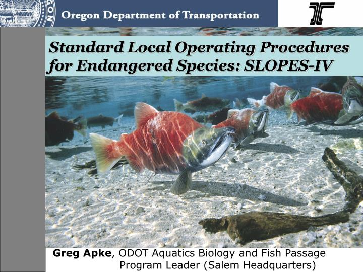 standard local operating procedures for endangered species slopes iv n.