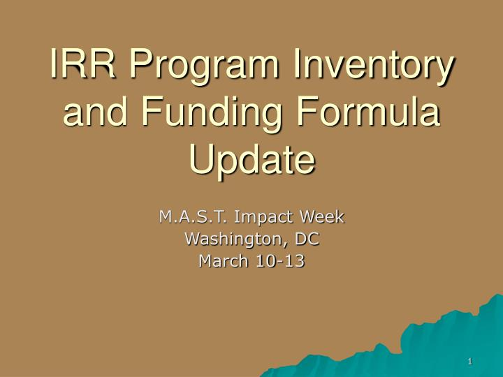 irr program inventory and funding formula update n.