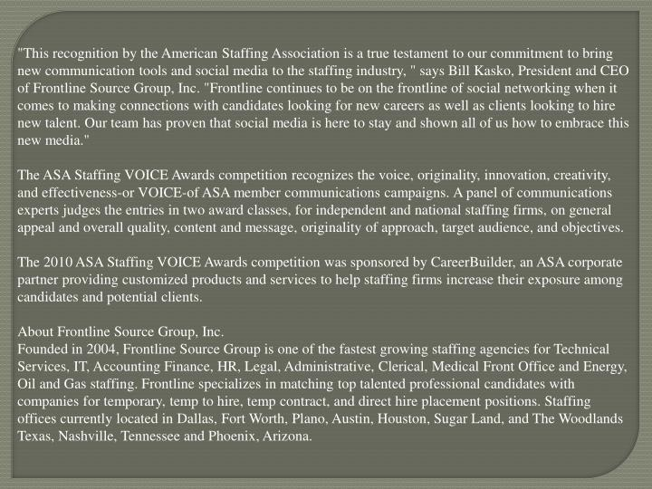"""""""This recognition by the American Staffing Association is a true testament to our commitment to brin..."""