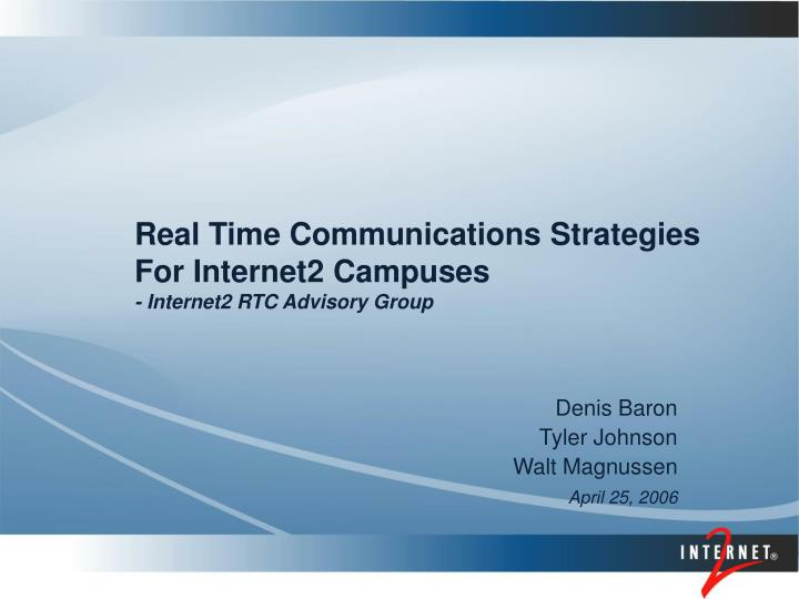 real time communications strategies for internet2 campuses internet2 rtc advisory group n.