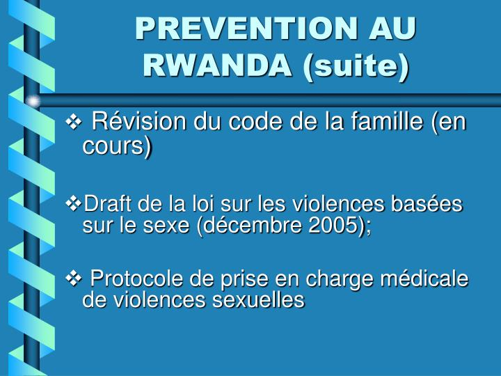 PREVENTION AU RWANDA (suite)