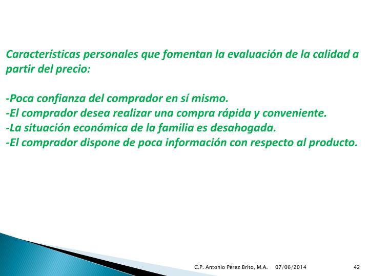 Características personales que fomentan la evaluación de la calidad a