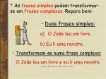 as frases simples podem transformar se em frases complexas repara bem