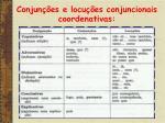 conjun es e locu es conjuncionais coordenativas