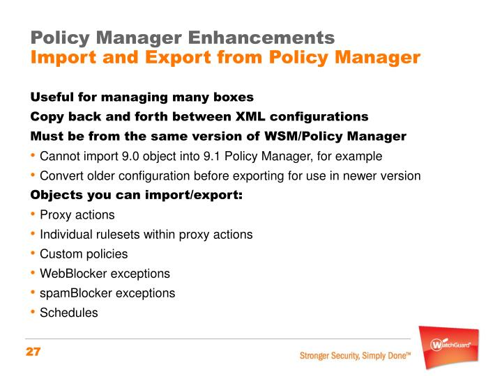 Policy Manager Enhancements