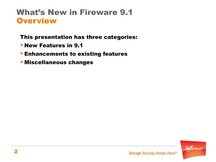 What s new in fireware 9 1 overview