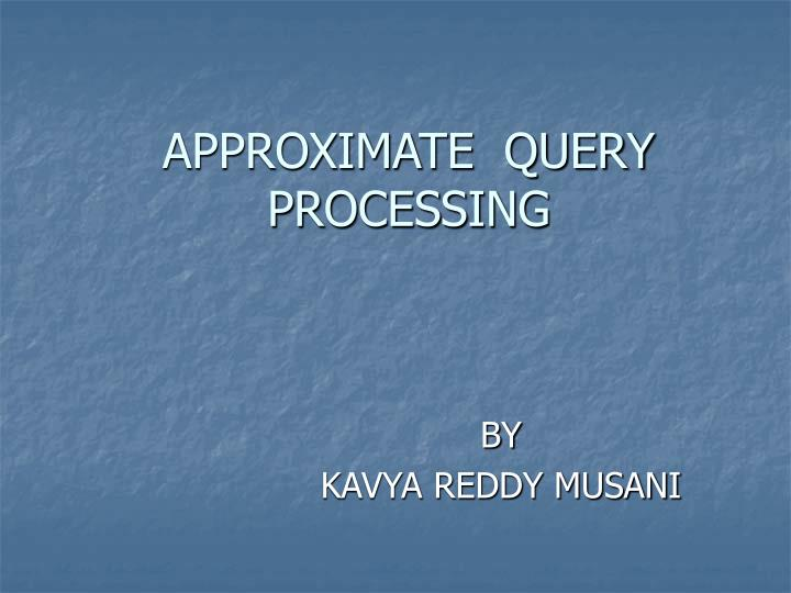 approximate query processing n.
