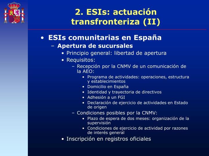 2. ESIs: actuación transfronteriza (II)