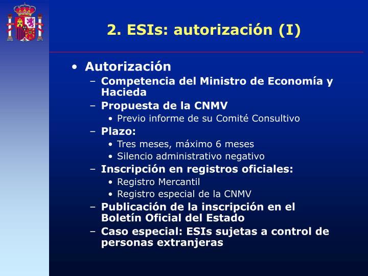 2. ESIs: autorización (I)