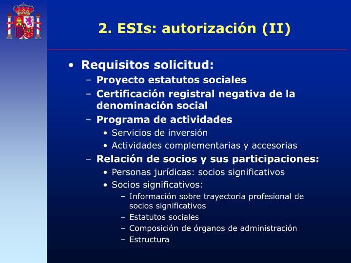2. ESIs: autorización (II)