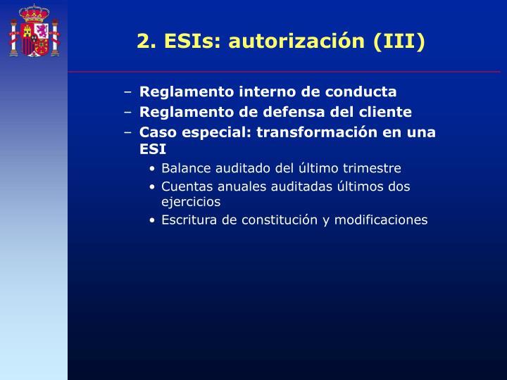 2. ESIs: autorización (III)