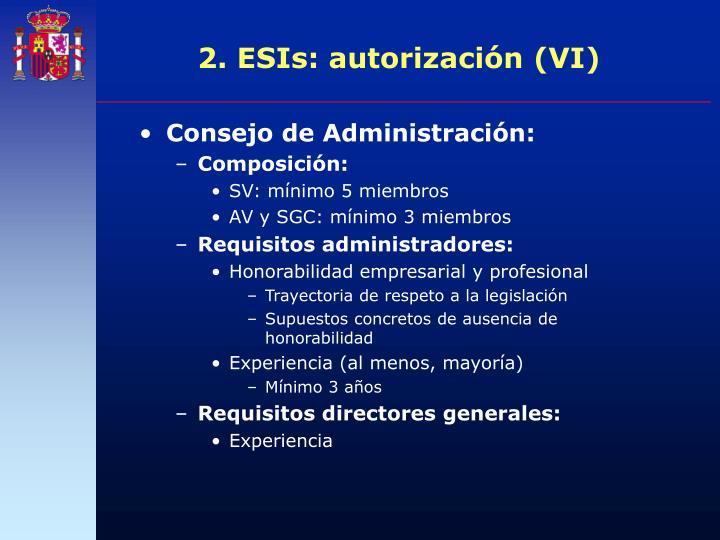 2. ESIs: autorización (VI)