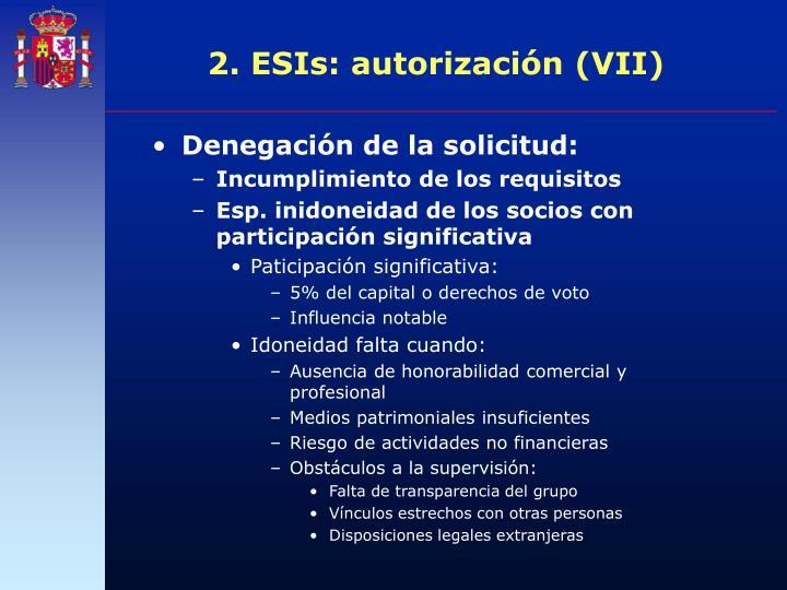 2. ESIs: autorización (VII)