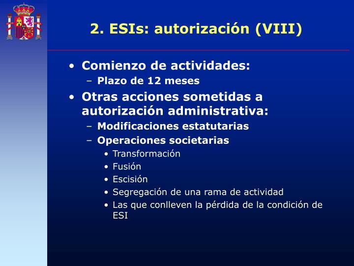2. ESIs: autorización (VIII)