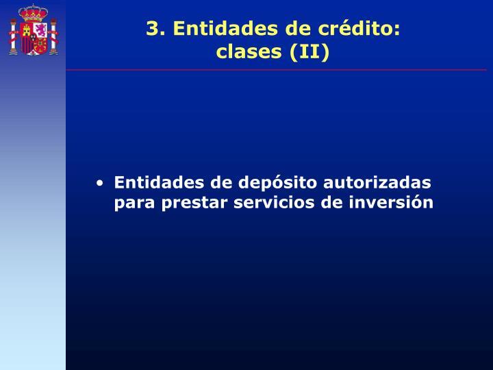 3. Entidades de crédito: