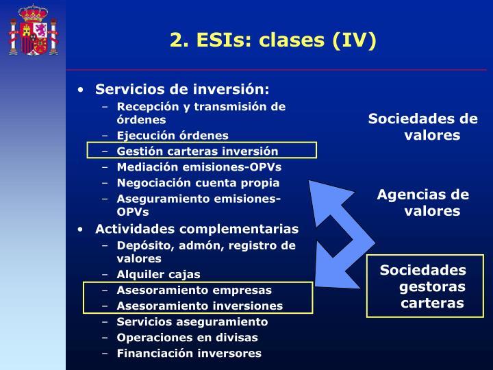 2. ESIs: clases (IV)