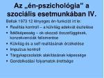 az n pszichol gia a szoci lis esetmunk ban iv