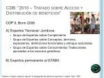 cdb 2010 tratado sobre acceso y distribuci n de beneficios