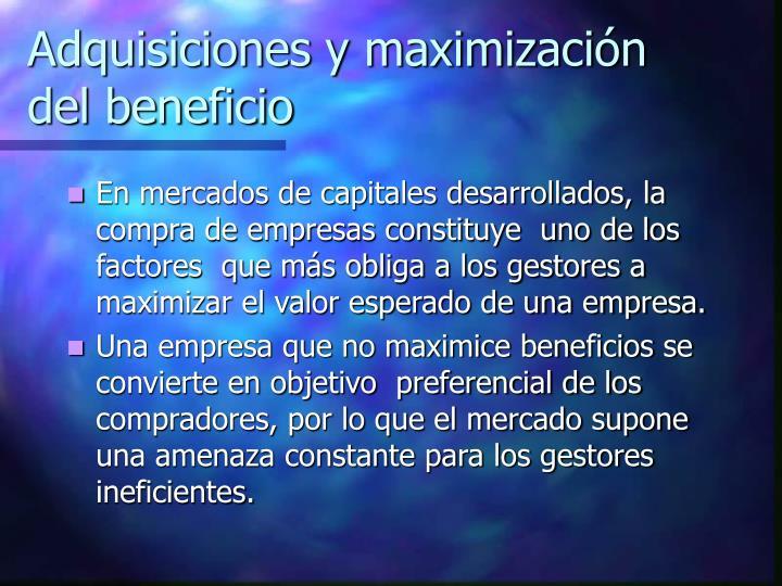 Adquisiciones y maximización del beneficio