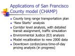 applications of san francisco county model champ