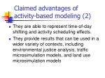 claimed advantages of activity based modeling 2