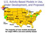 u s activity based models in use under development and proposed