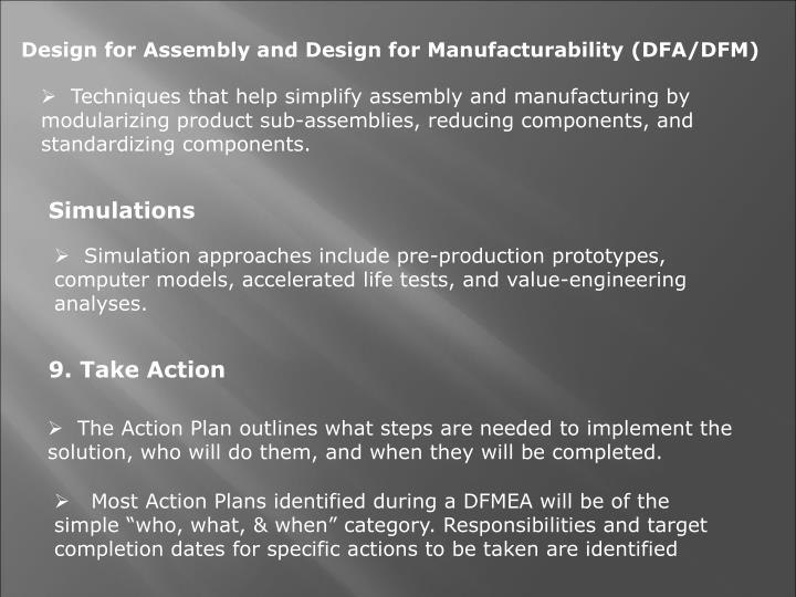 Design for Assembly and Design for Manufacturability (DFA/DFM)