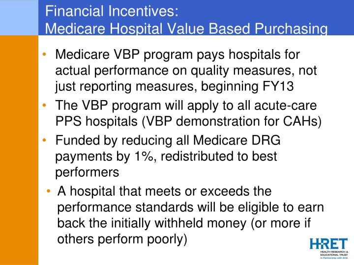 Financial Incentives:
