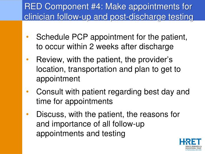 Schedule PCP appointment for the patient, to occur within 2 weeks after discharge