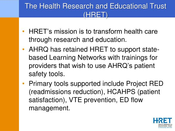 The health research and educational trust hret