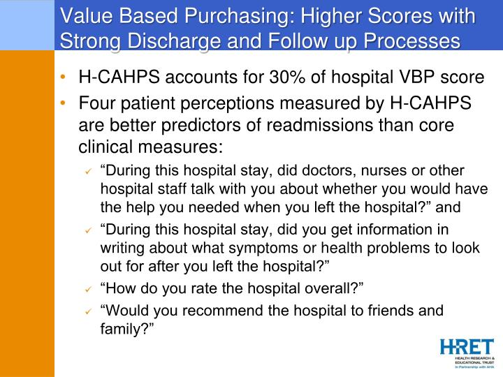 Value Based Purchasing: Higher Scores with Strong Discharge and Follow up Processes