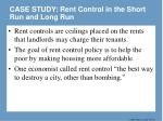 case study rent control in the short run and long run