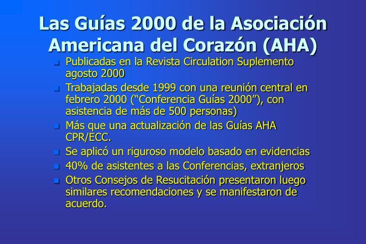 Las Guías 2000 de la Asociación Americana del Corazón (AHA)