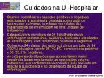 cuidados na u hospitalar