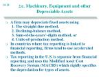 2 e machinery equipment and other depreciable assets