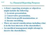 5 a financial reporting purposes